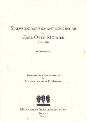 Självbiografiska anteckningar av Carl Otto Mörner