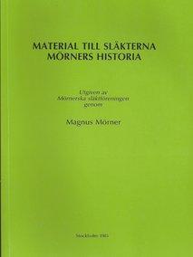 Material till släkterna Mörners historia